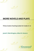 More Novels and Plays: Thirty Creative T