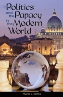 Politics and the Papacy in the Modern Wo