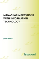 Managing Impressions with Information Te