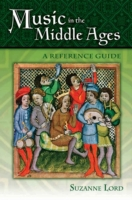 Music in the Middle Ages: A Reference Gu
