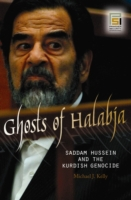 Ghosts of Halabja: Saddam Hussein and th