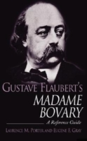 Gustave Flaubert's Madame Bovary: A Refe