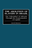 Abolition of Slavery in Brazil: The Libe