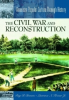 Civil War and Reconstruction, The