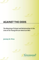 Against the Odds: The Meaning of School