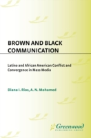 Brown and Black Communication: Latino an