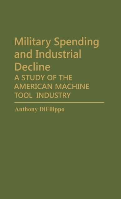 Military Spending and Industrial Decline