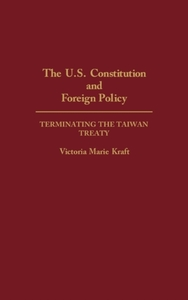 The U.S. Constitution and Foreign Policy