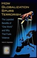 How Globalization Spurs Terrorism: The L