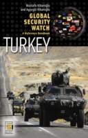 Global Security Watch-Turkey: A Referenc