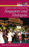 Culture and Customs of Singapore and Mal