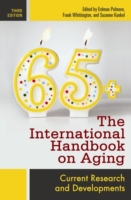 International Handbook on Aging, The: Cu