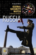 Global Security Watch-Russia: A Referenc