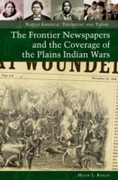 Frontier Newspapers and the Coverage of