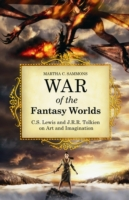 War of the Fantasy Worlds: C.S. Lewis an