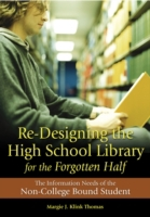 Re-Designing the High School Library for
