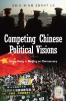 Competing Chinese Political Visions: Hon