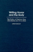 Writing Horror and the Body: The Fiction