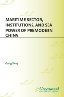 Maritime Sector, Institutions, and Sea P