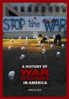 History of War Resistance in America