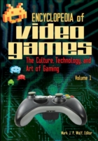 Encyclopedia of Video Games: The Culture