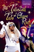 Twisted Tale of Glam Rock