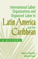 International Labor Organizations and Or