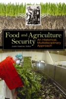 Food and Agriculture Security: An Histor