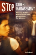 Stop Street Harassment: Making Public Pl