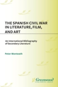 Spanish Civil War in Literature, Film, a