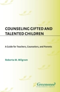 Counseling Gifted and Talented Children: