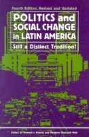 Politics and Social Change in Latin Amer