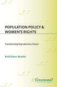 Population Policy and Women's Rights: Tr
