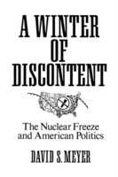Winter of Discontent: The Nuclear Freeze