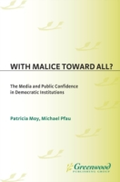 With Malice Toward All? The Media and Pu