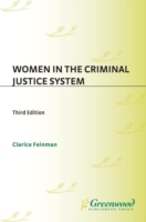 Women in the Criminal Justice System, 3r