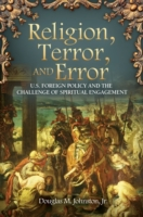 Religion, Terror, and Error: U.S. Foreig