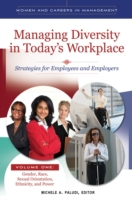 Managing Diversity in Today's Workplace: