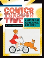Comics through Time: A History of Icons,