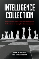 Intelligence Collection: How To Plan and