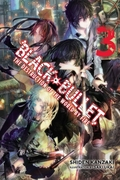 Black Bullet, Vol. 3 (light novel)