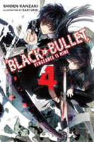 Black Bullet, Vol. 4 (light novel)