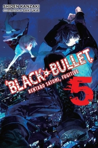 Black Bullet, Vol. 5 (light novel)