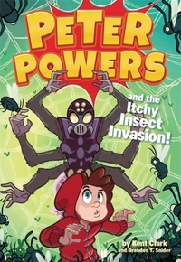 Peter Powers and the Itchy Insect Invasi