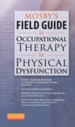 Mosby's Field Guide to Occupational Ther