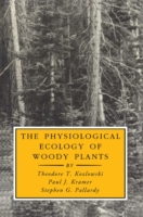 Physiological Ecology of Woody Plants