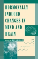 Hormonally Induced Changes to the Mind a