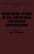 mechanistic studies of DNA replication a