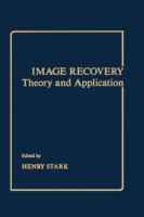 Image Recovery: Theory and Application