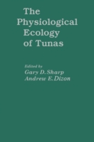 Physiological Ecology of Tunas